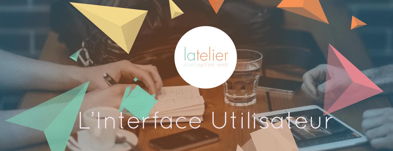 Création de site internet Nantes : L'interface Utilisateur